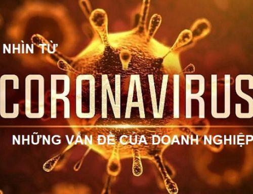 Nhìn từ Coronavirus: Những vấn đề của đa số doanh nghiệp và bài học kinh nghiệm